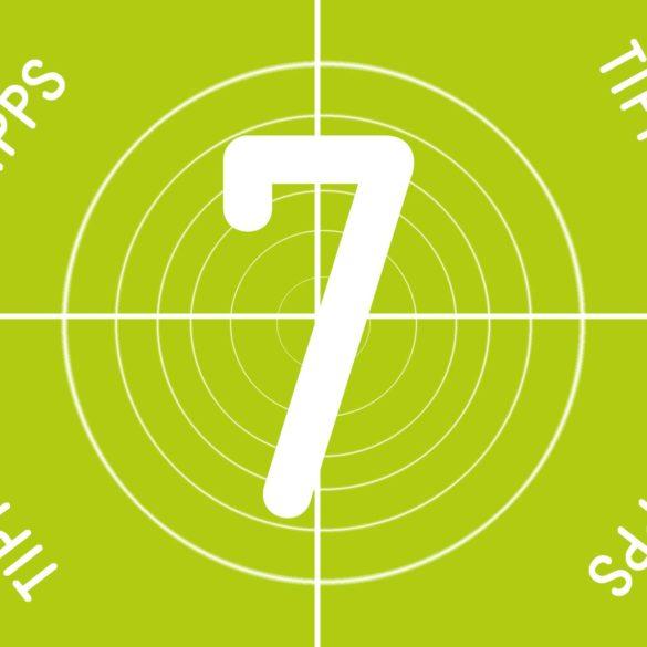 7 Tipps